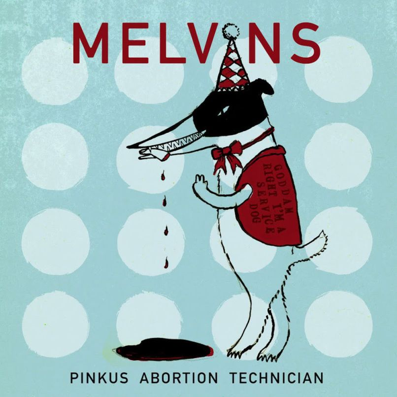 melvins pinkus abortion technician Melvins share new album Pinkus Abortion Technician: Stream