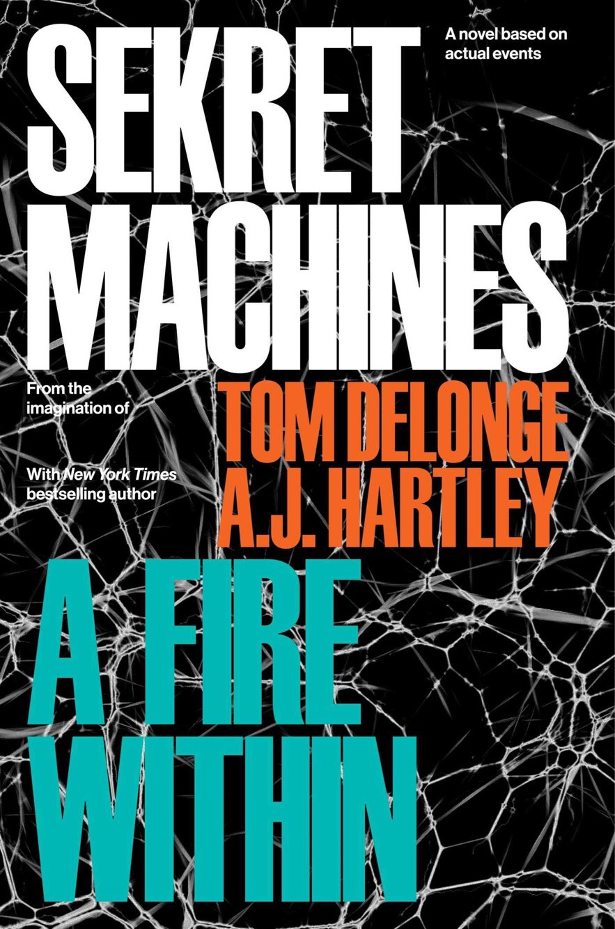 sm machines fire within Tom DeLonge announces Sekret Machines: Book 2: A Fire Within, the latest in his ongoing UFO fiction series