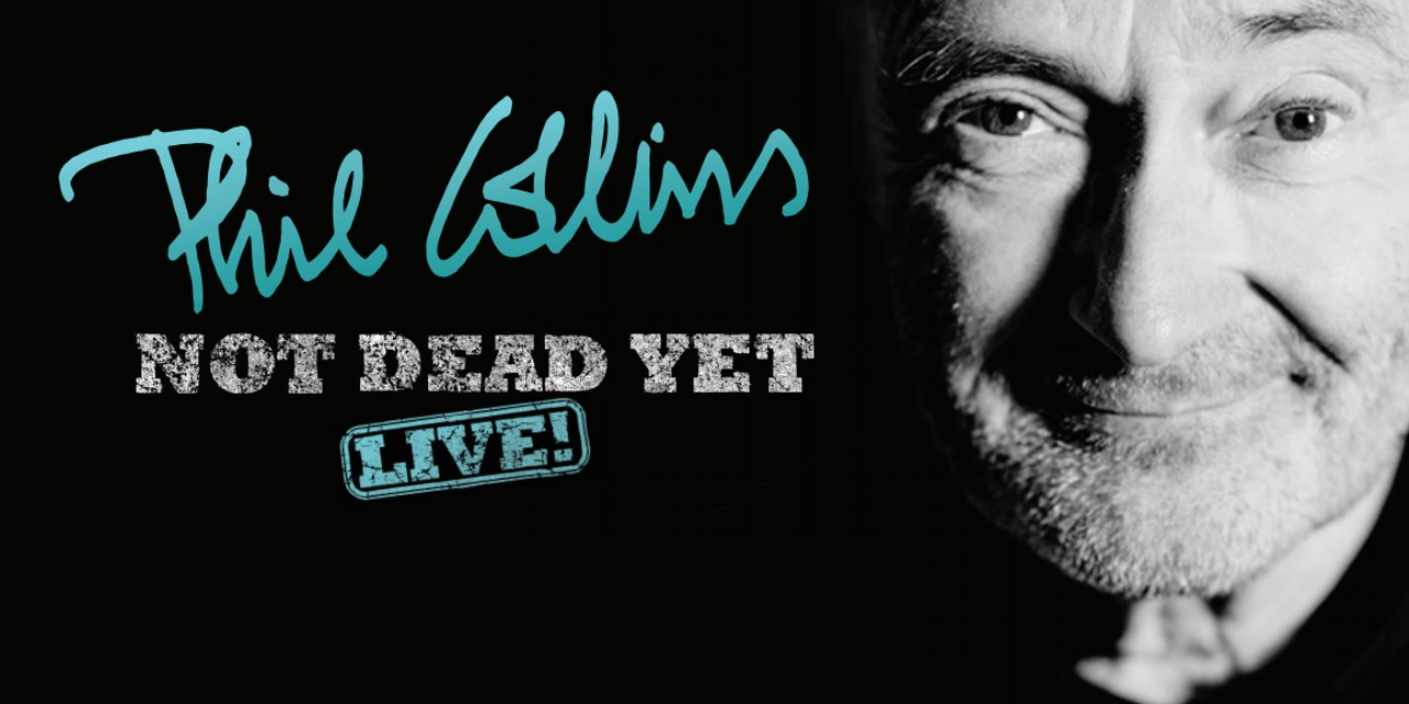 Phil Collins's Not Dead Yet Tour