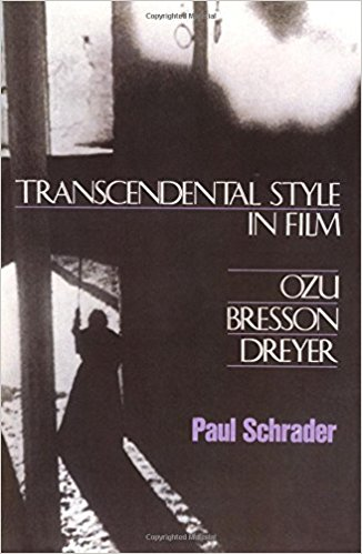 transcendental style Paul Schrader on First Reformed, Transcendental Cinema, and Shooting in Academy Ratio