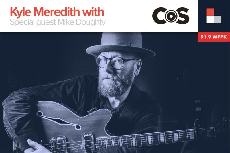 Mike Doughty Guests on Kyle Meredith With...