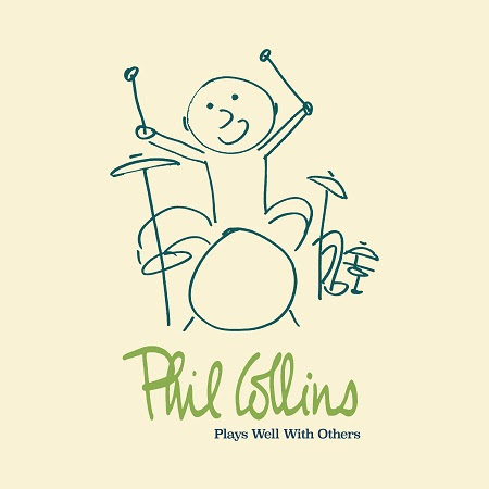 phil collins box set Phil Collins announces career spanning box set Plays Well With Others