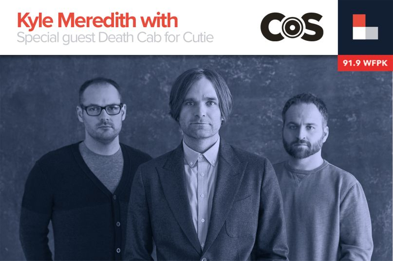 Kyle Meredith With... Death Cab for Cutie