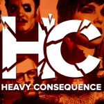 Heavy Consequence