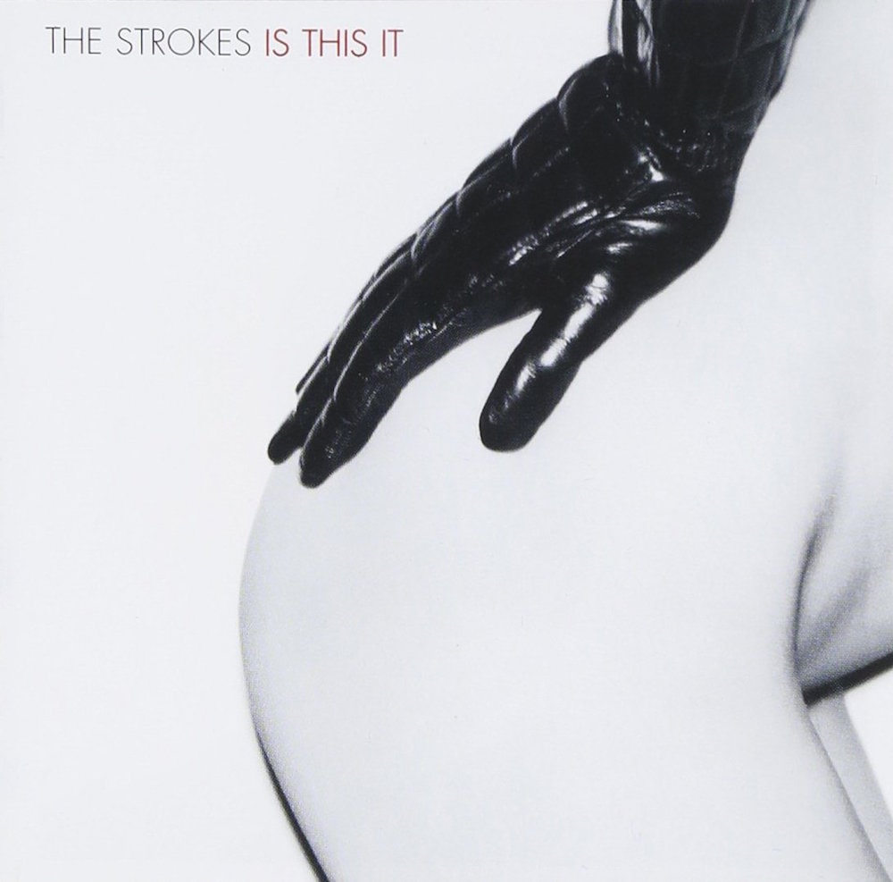 is this it by the strokes 1 The 100 Greatest Albums of All Time