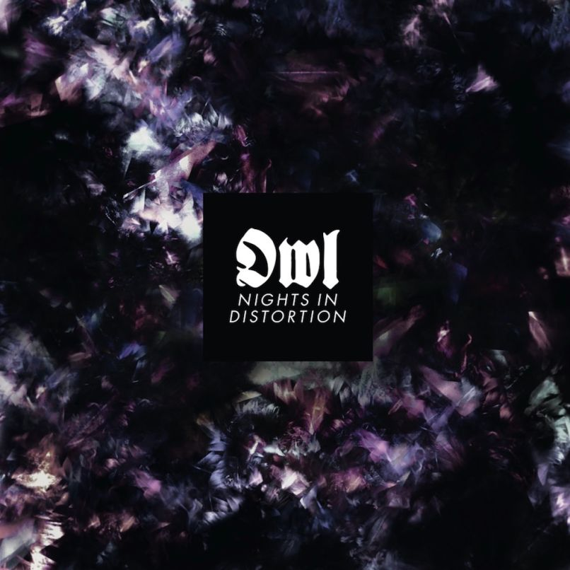 Owl - Nights in Distortion