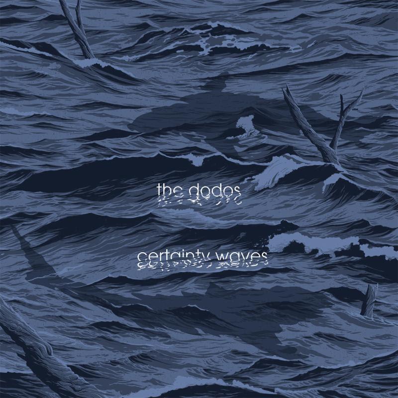 dodos certainly waves artwork