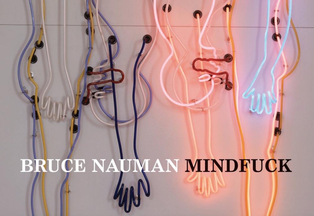 Bruce Nauman Mindfuck methyl ethyl scream whole