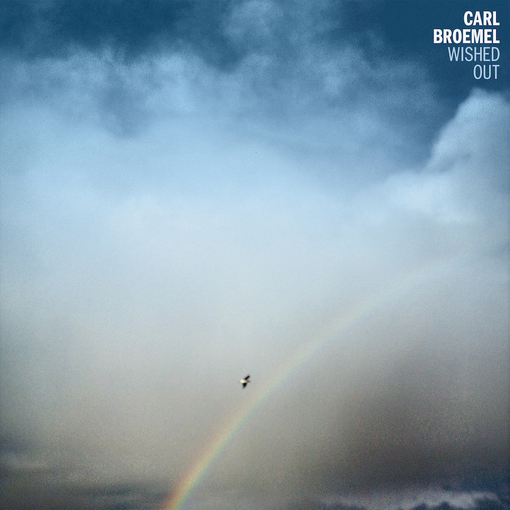 Carl Broemel Wished Out Album Cover Art Track by Track