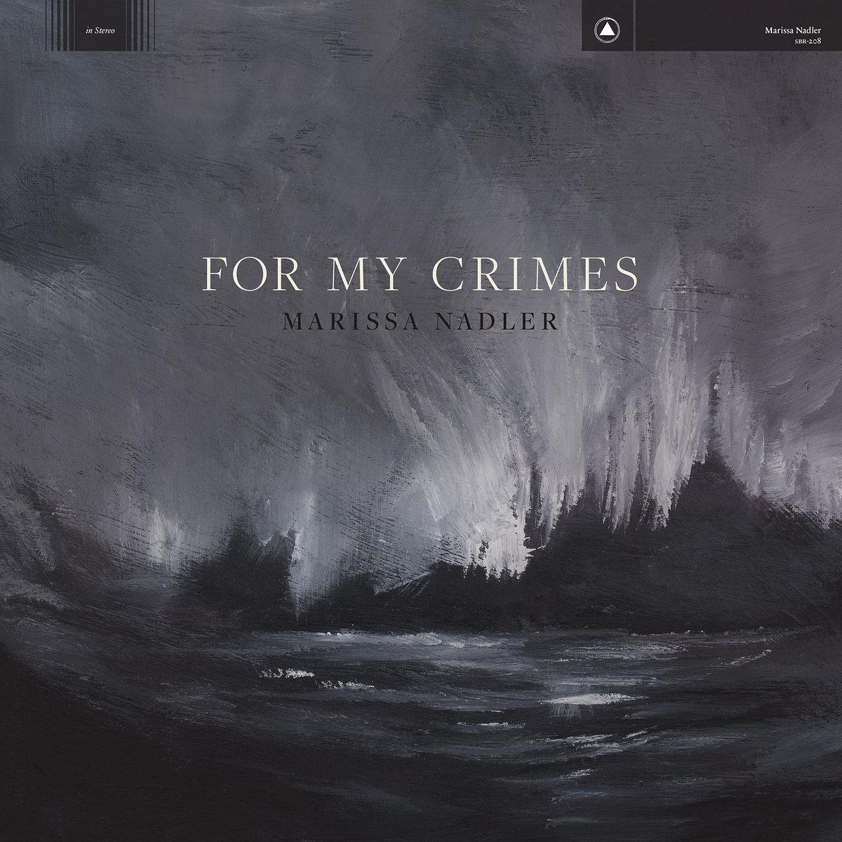 Marissa Nadler - For My Crimes