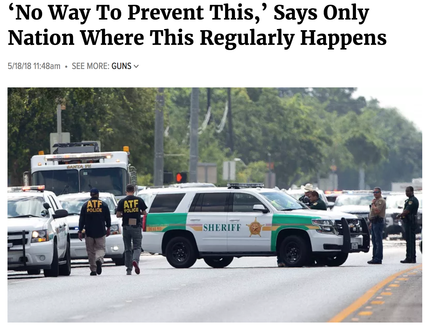 No Way To Prevent This,_ Says Only Nation Where This Regularly Happens the onion