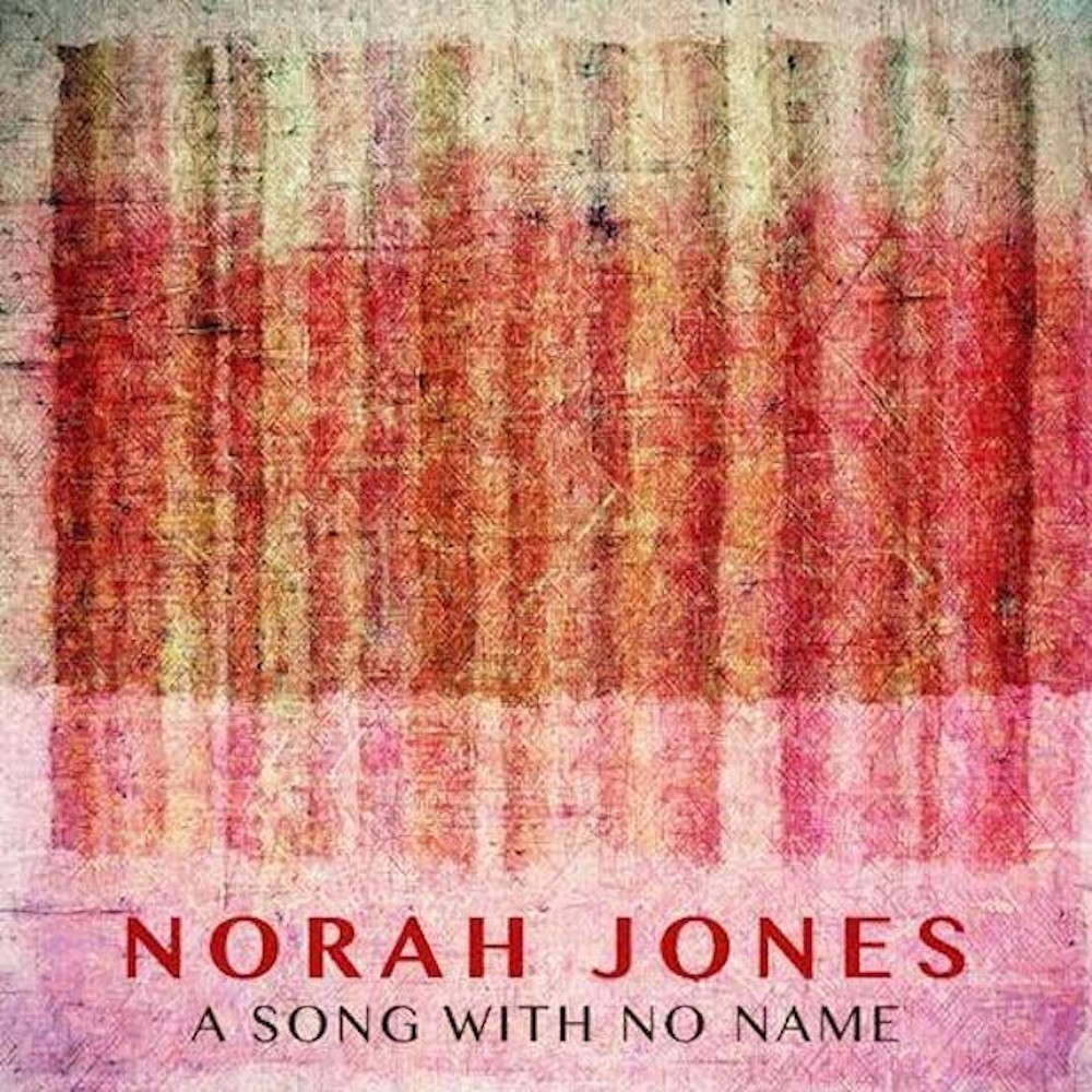 song no name tweedy jones Norah Jones and Jeff Tweedy collaborate on new song A Song With No Name: Stream