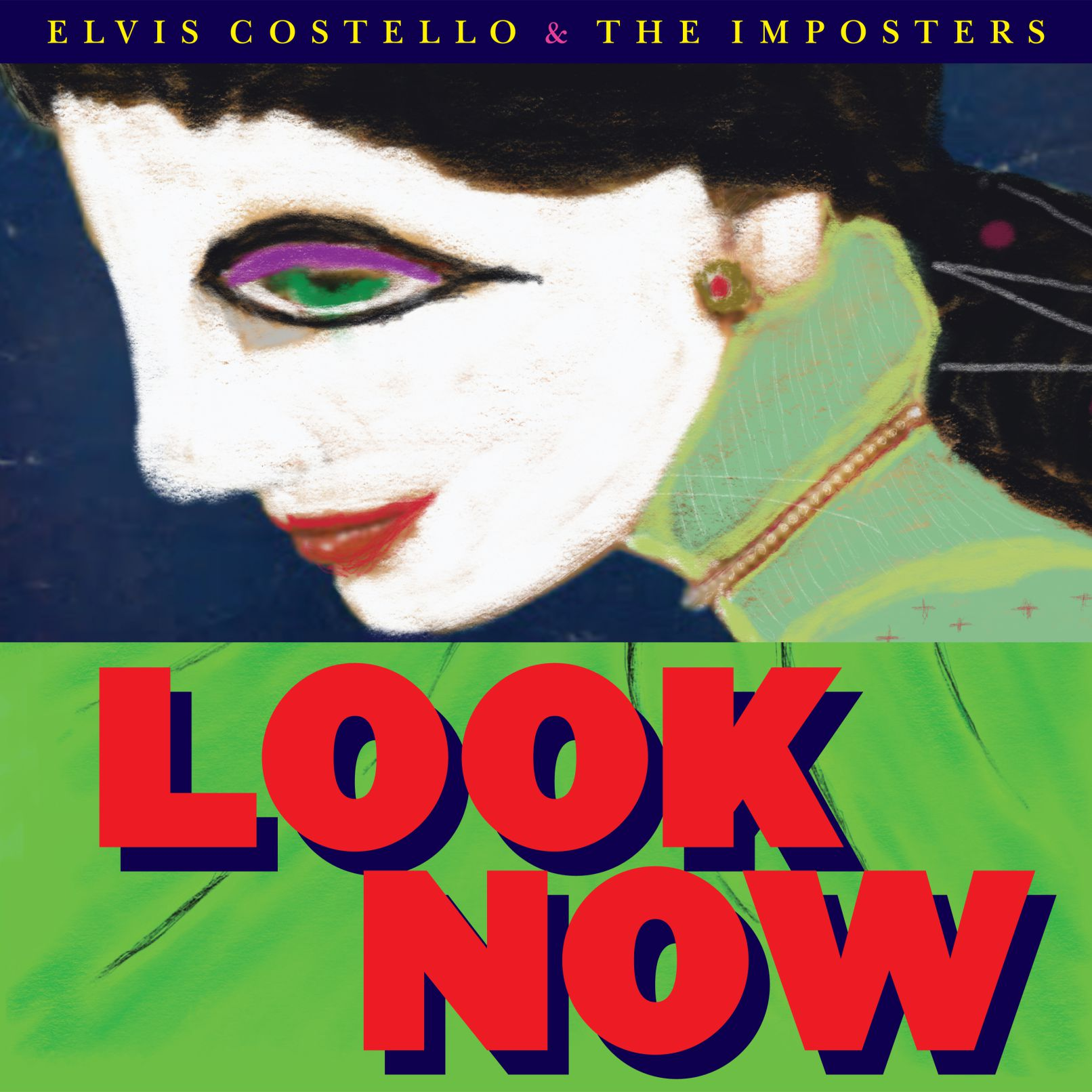 look now artwork Elvis Costello returns with Look Now, his first album with The Imposters in a decade: Stream