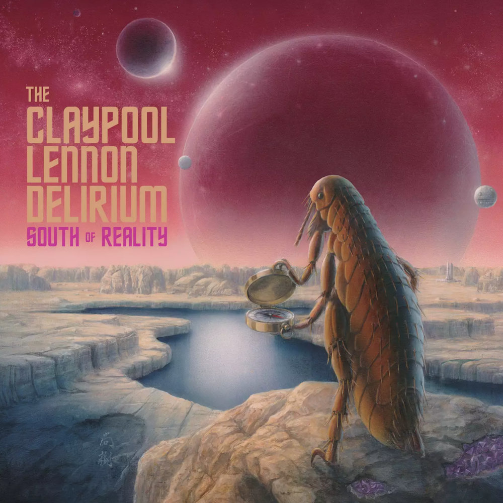 south of reality claypool lennon album The Claypool Lennon Delirium announce new album, South of Reality, share Blood and Rockets: Stream