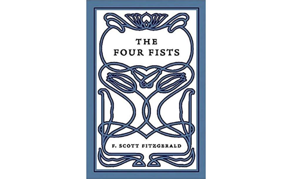 The Four Fists F Scott Fitzgerald Four Fists 6666 Origins