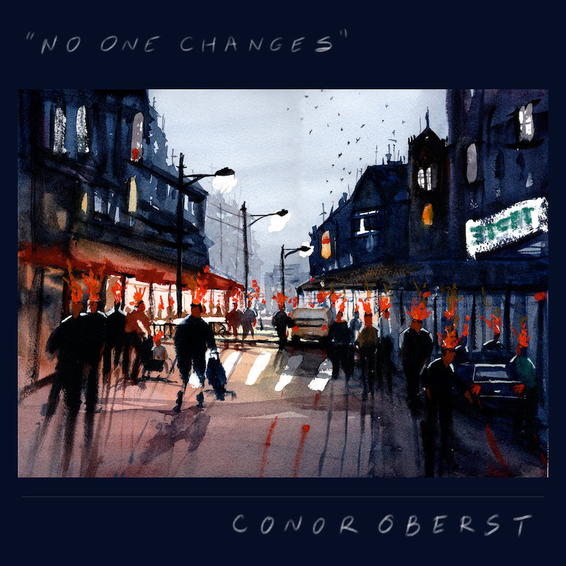 conor no one changes Conor Oberst shares two new songs No One Changes and The Rockaways: Stream