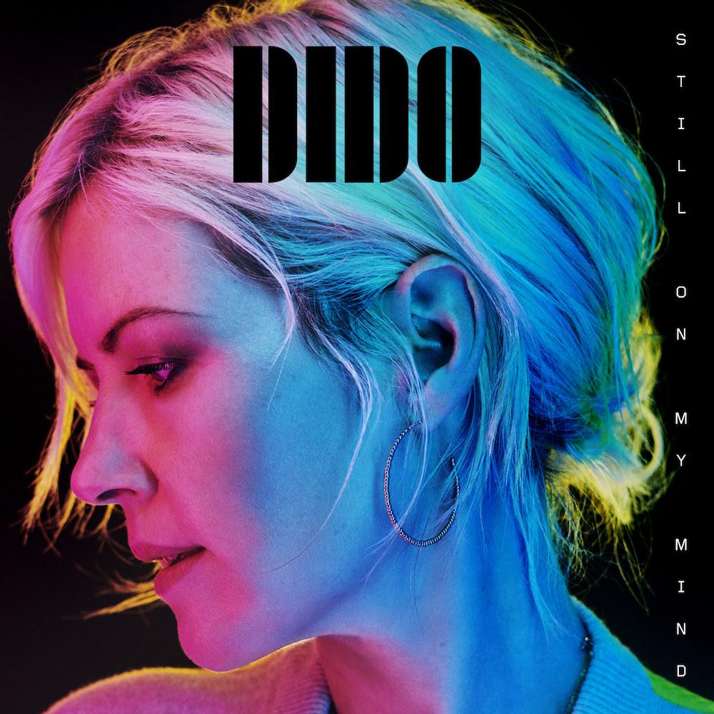 still on my mind dido album Dido announces new album, Still On My Mind, shares Hurricanes: Stream