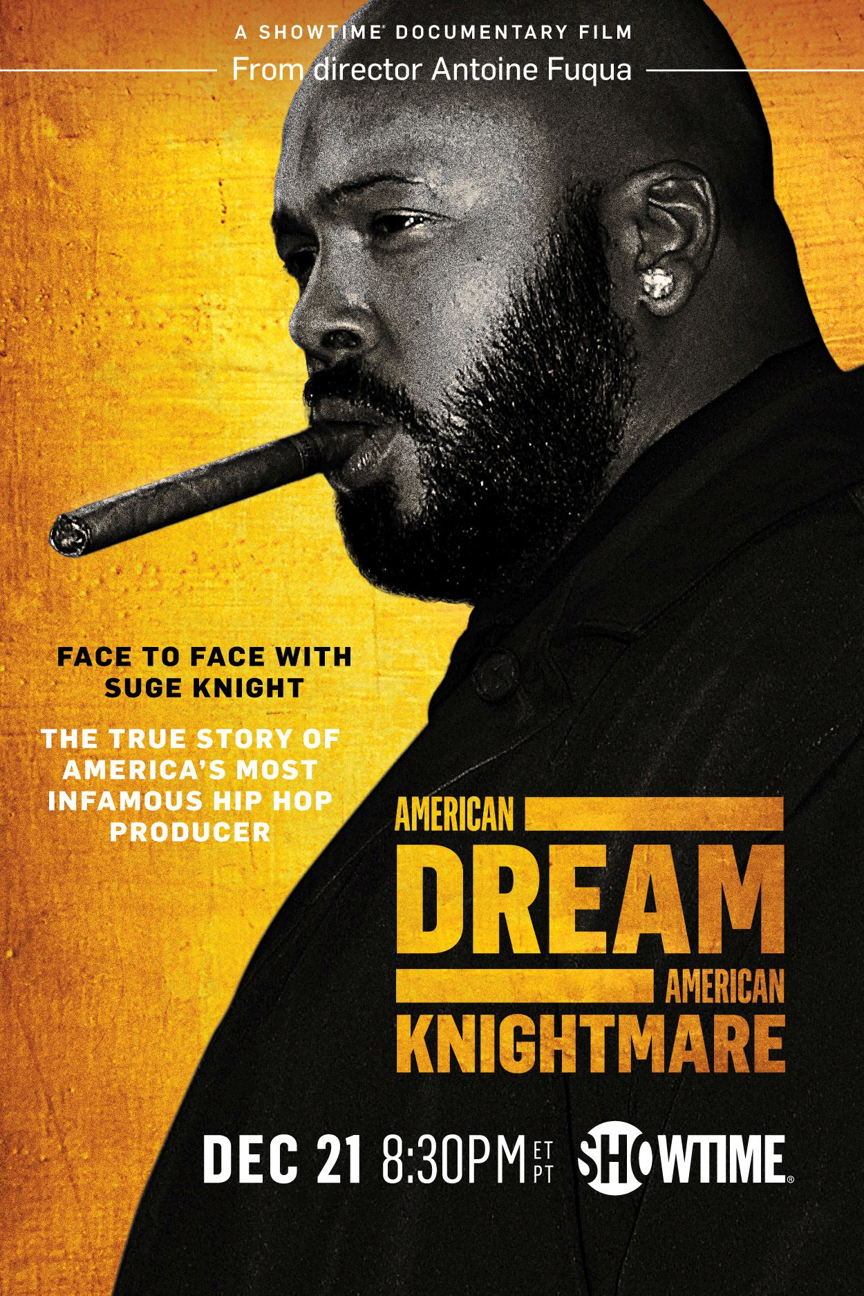 Poster for Suge Knight: American Dream/American Knightmare. PHOTO: SHOWTIME