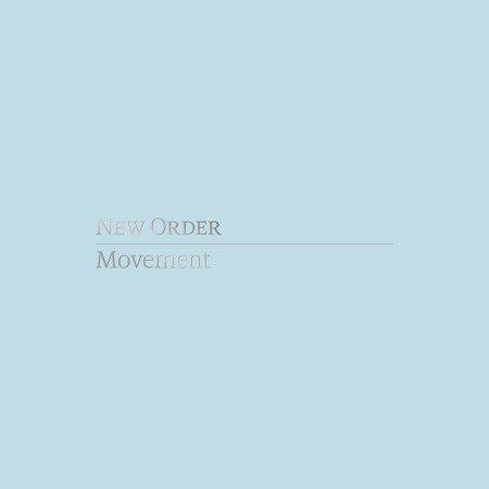 new order movement New Order announces Movement (Definitive Edition) box set featuring unreleased material