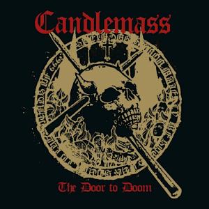Candlemass - The Door to Doom