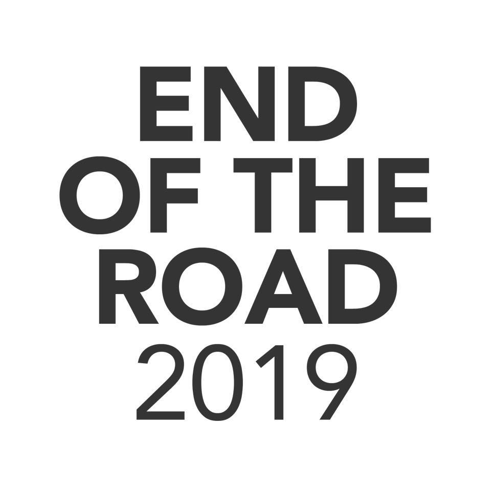 end of the road 2019