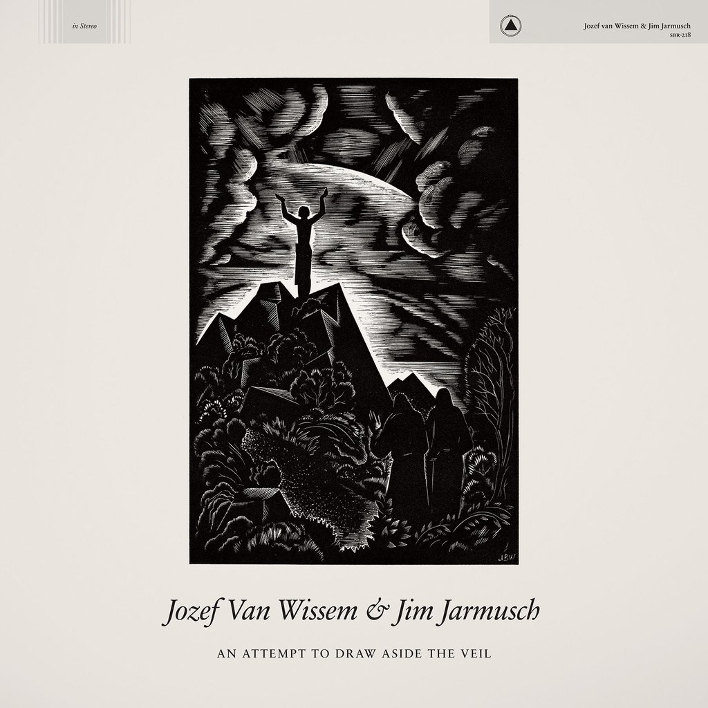 jim jarmusch an attempt to draw aside the veil new album