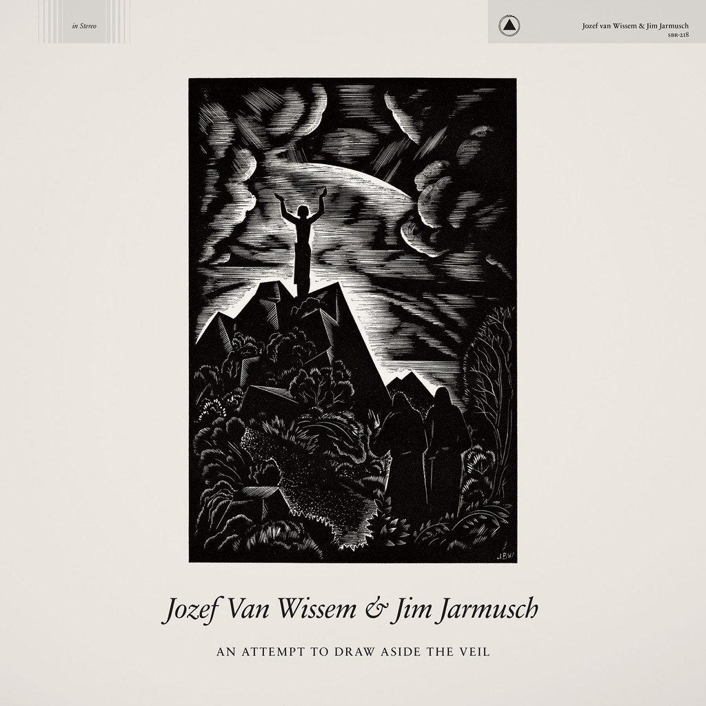 jim jarmusch an attempt to draw aside the veil new album
