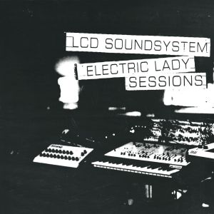 lcd soundsystem electric lady sessions live album