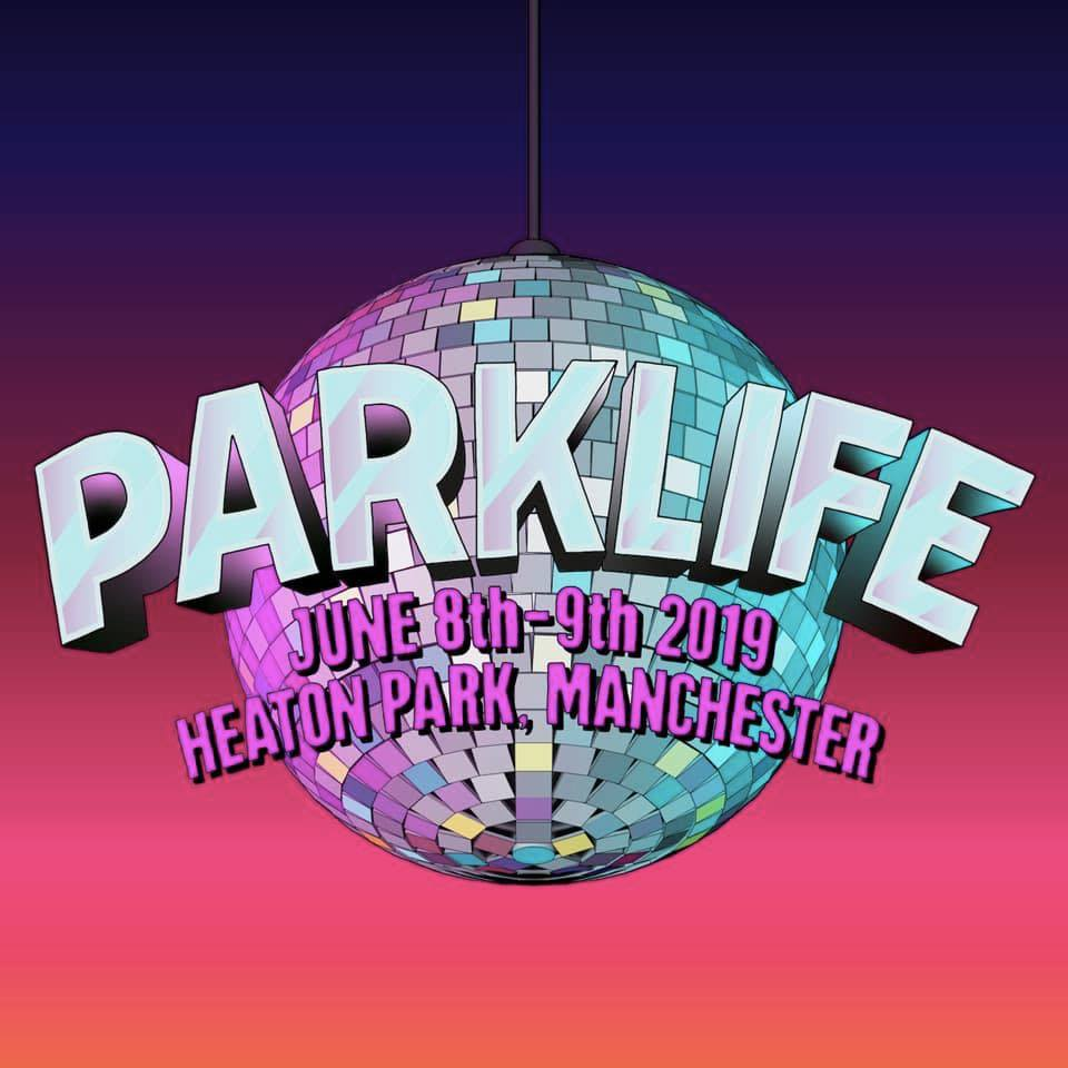 parklife fest 2019