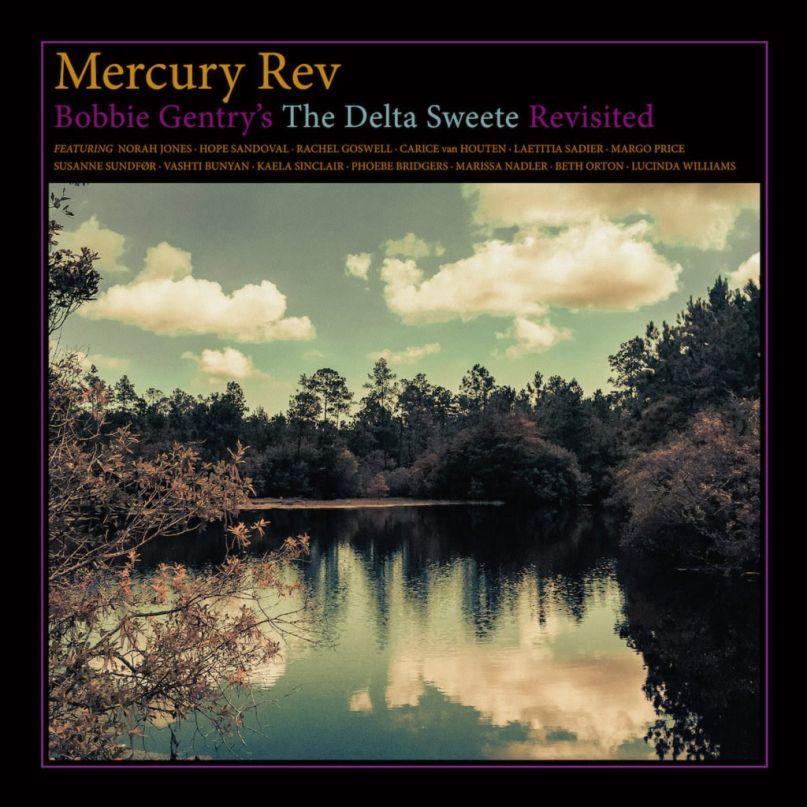 mercury-rev-delta-sweete-revisted