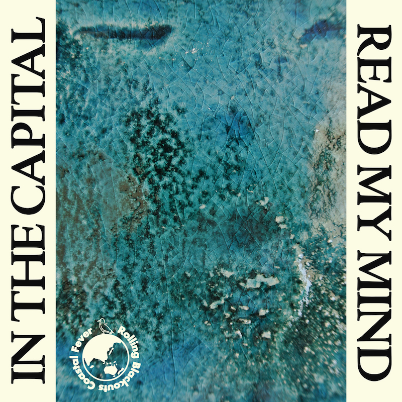 rolling blackouts coastal fever in the capital read my mind single artwork