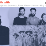 Kyle Meredith With...River Whyless, Marcus King, Alejandro Escovedo