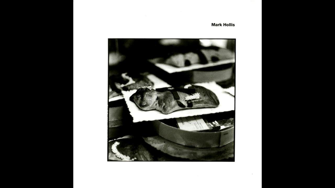 Mark Hollis - Mark Hollis