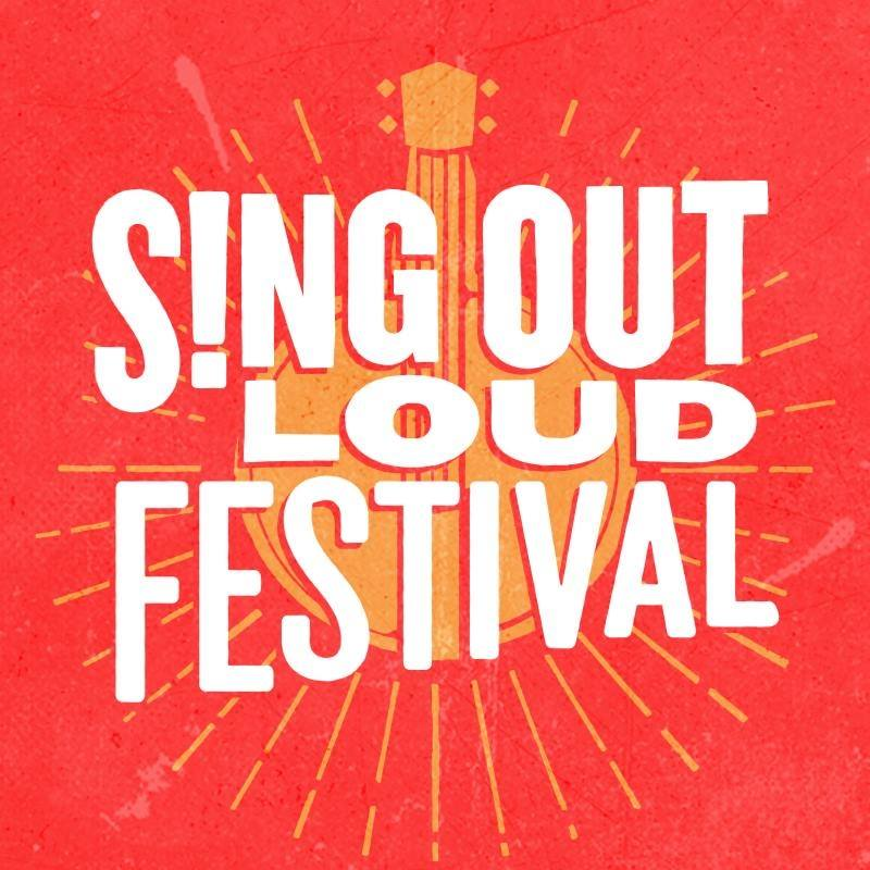 Sing Out Loud Festival