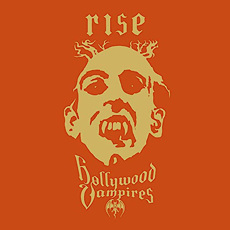 The Hollywood Vampires - Rise