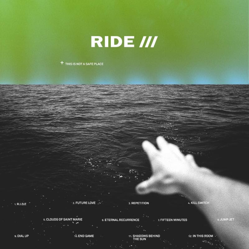 Ride announce new album This Is Not A Safe Place