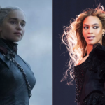 Queens Daenerys Targaryen and Beyoncé Knowles-Carter