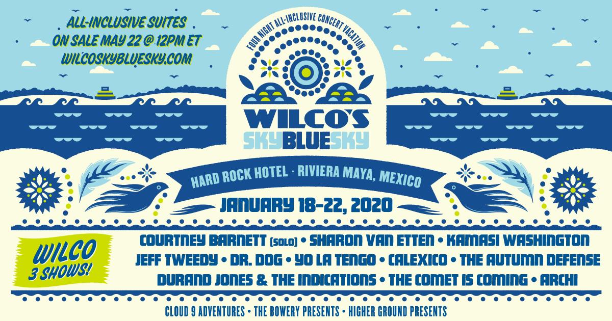 Wilco Sky Blue Sky destination music festival mexico lineup poster