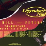 "Meek Mill and Future's ""Legendary Nights Tour"""