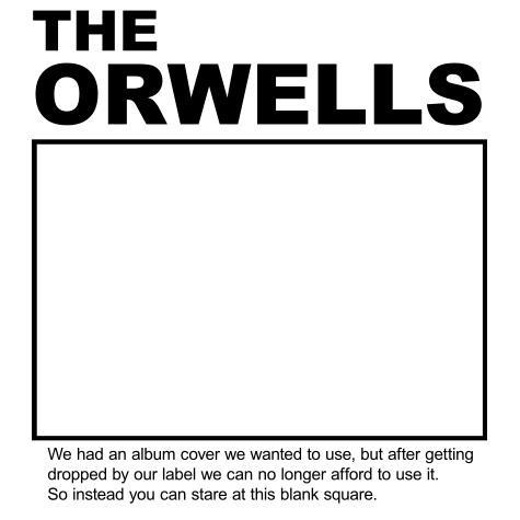 The Orwells quietly release new album