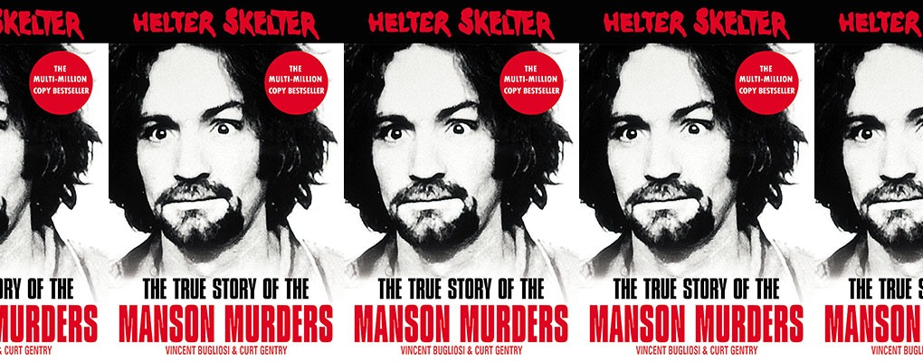 Helter Skelter manson murders Five Facts You Never Knew About Charles Manson