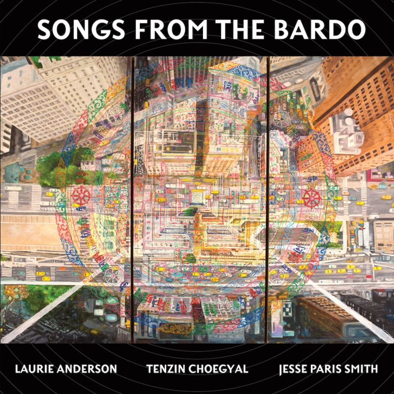 Tenzin Choegyal, Jesse Paris Smith, Laurie Anderson Songs from the Bardo album artwork
