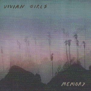 Vivian Girls Memory ArtworkVivian Girls Memory Artwork
