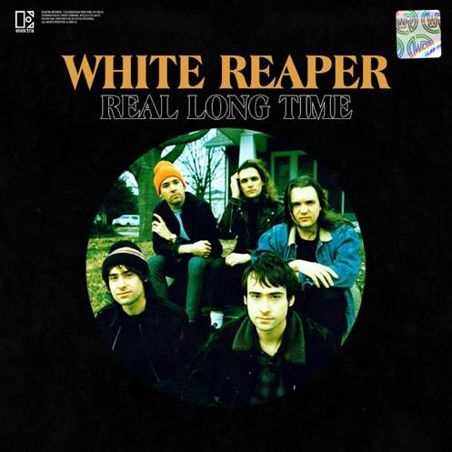 White Reaper Real Long Time