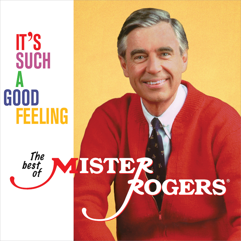 It's Such a Good Feeling The Best of Mister Rogers album cover artwork