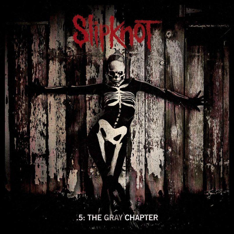 Slipknot - .5 The Gray Chapter