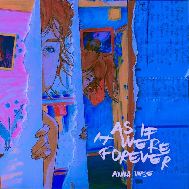 anna wise as if it were forever album artwork Artist of the Month Anna Wise on Motherhood, Moving Away from Anger, and Making Halloween Plans
