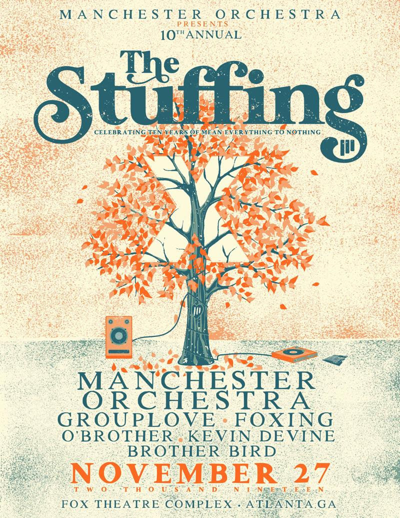 manchester orchestra the stuffing 2019 Manchester Orchestra announce Mean Everything to Nothing anniversary tour