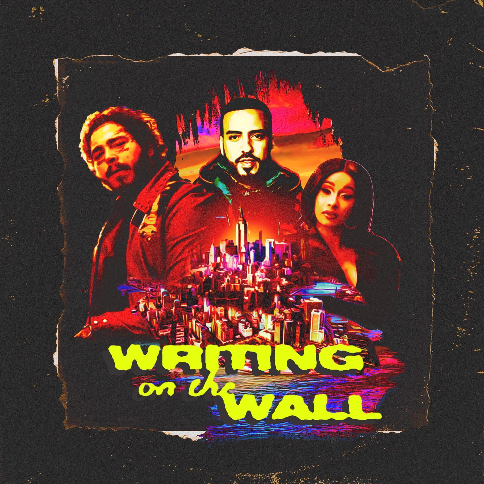 Cardi B French Montana Post Malone Writing on the Wall single artwork