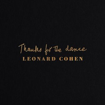 Leonard Cohen Thank You For the Dance artwork